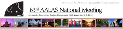 63rd AALAS National Meering, Minneapolis, MN, November 3-8, 2012