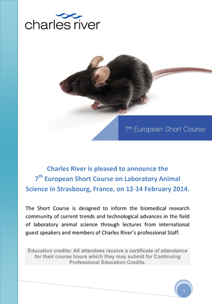 7th European Short Course on Laboratory Animal Science in Strasbourg (France), on 12-14 February 2014