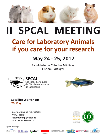II SPCAL Meeting on Laboratory Animal Science, Lisbon, Portugal, May 24-25, 2012