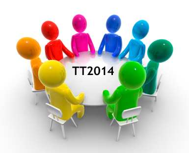 We are seeking your input for the Round Table Discussion at the TT2014 meeting